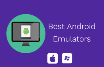 Best Android emulators for PC & Mac