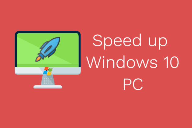speed up Windows 10 PC
