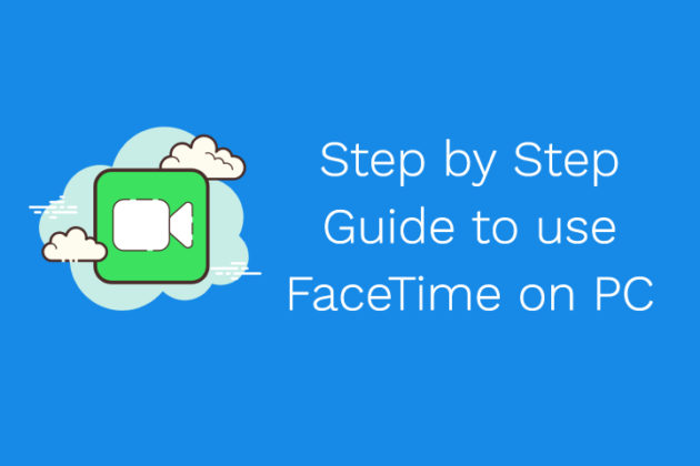 use FaceTime on Windows 10 PC